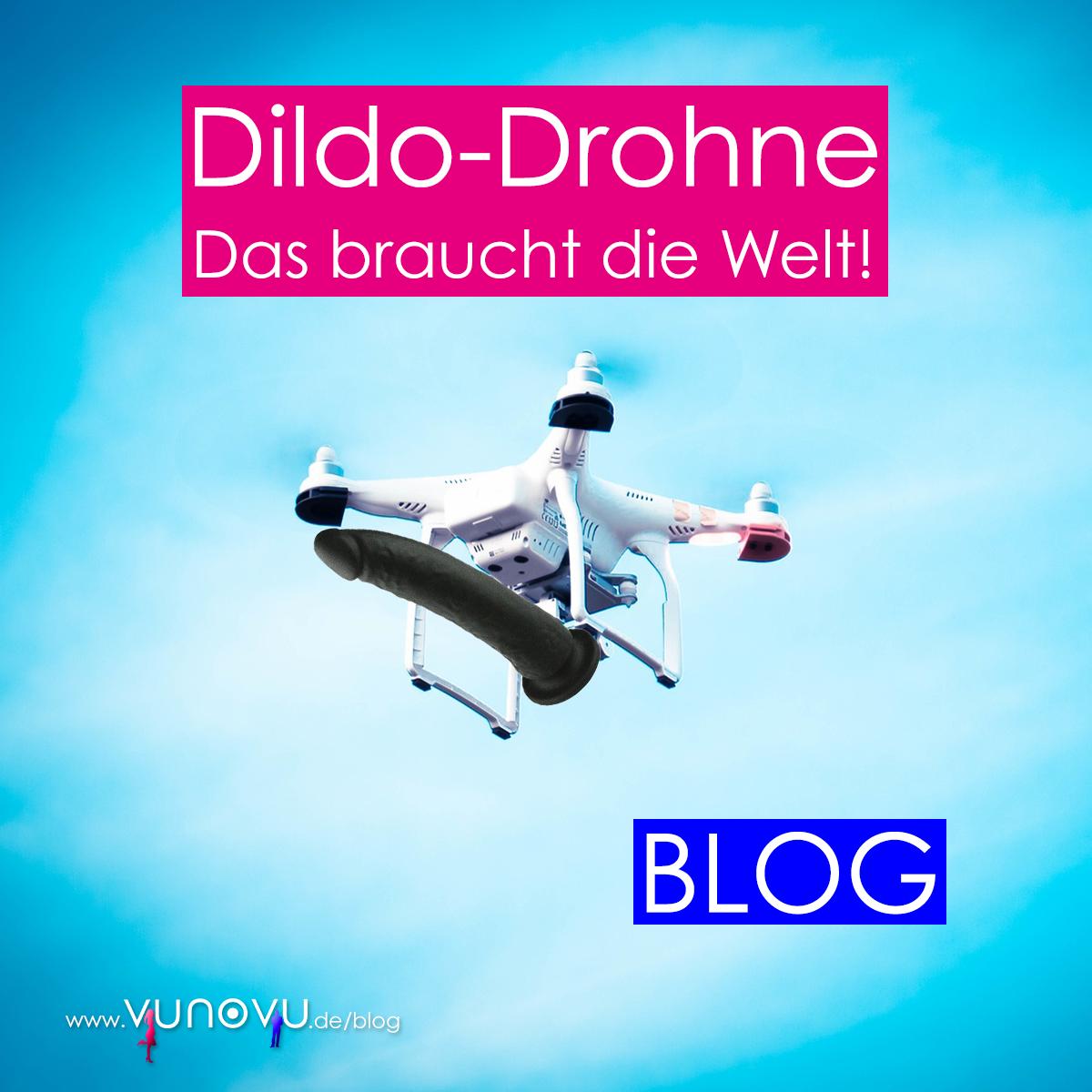 Drohne Dildo